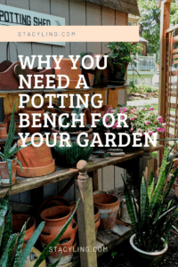 Why You Need a Potting Bench For Your Garden