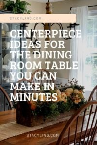 Centerpiece Ideas for the Dining Table